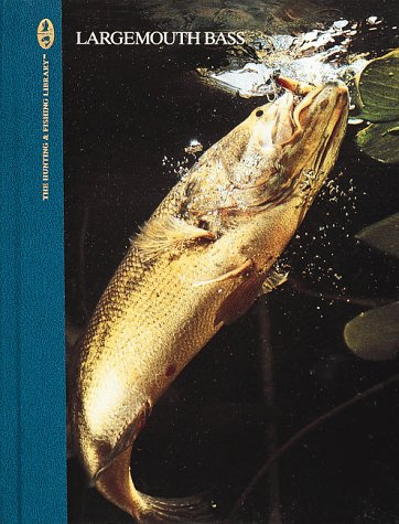 Largemouth Bass (The Hunting & Fishing Library): Oster, Don
