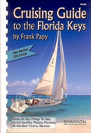 9780865730069: Cruising guide to the Florida Keys: With Florida West Coast supplement
