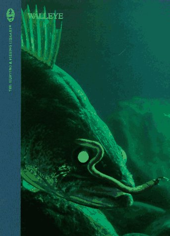 9780865730137: Walleye (The Hunting & Fishing Library)