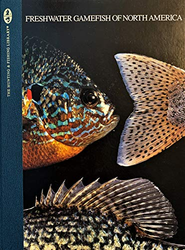 9780865730236: Freshwater Gamefish of North American (The Hunting & Fishing Library)