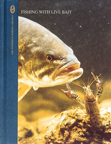 9780865730533: Fishing with Live Bait (The Hunting and Fishing Library)