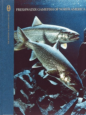 9780865730540: Freshwater Gamefish of North America