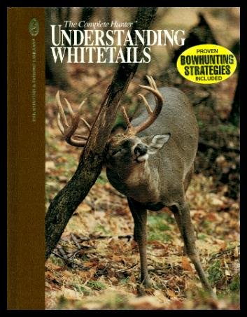 9780865730694: Understanding Whitetails (The Hunting & Fishing Library)