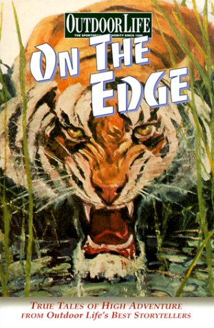 9780865731059: Outdoor Life: On The Edge (Outdoor Life)