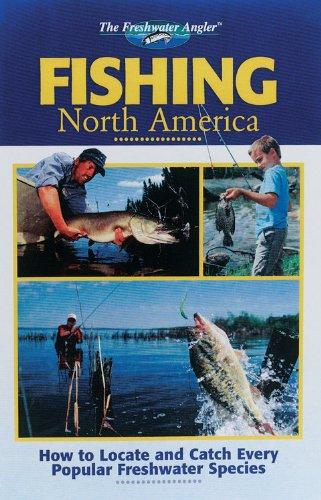 9780865731141: The Freshwater Angler: Fishing North America (The Freshwater Angler)