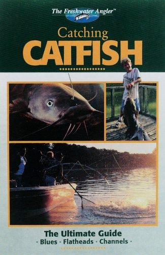 9780865731158: The Freshwater Angler: Catching Catfish (The Freshwater Angler)