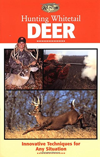 9780865731219: Hunting Whitetail Deer: Innovative Techniques for Any Situation (The Complete Hunter)