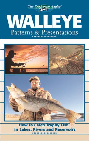 9780865731301: Walleye Patterns & Presentations (The Freshwater Angler)