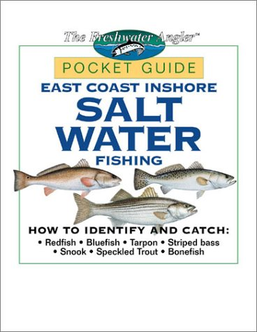 9780865731417: East Coast Inshore Salt Water Fishing Pocket Guide (The Freshwater Angler)