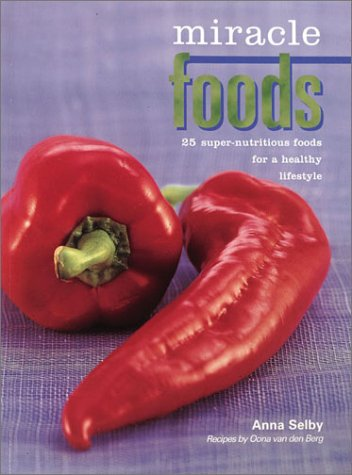 9780865731516: Miracle Foods