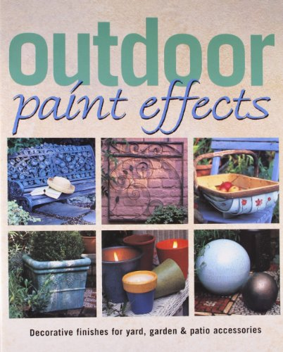 9780865731660: Outdoor Paint Effects