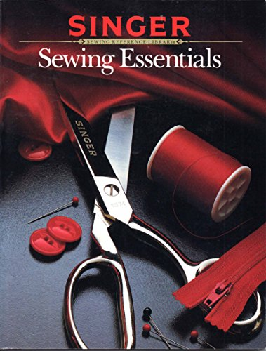 9780865732025: Singer Sewing Essentials