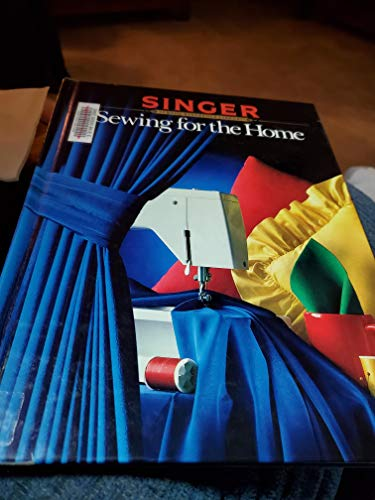 9780865732032: Sewing for the Home (Singer Sewing Reference Library)