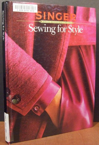 9780865732070: Sewing for Style (Singer Sewing Reference Library)
