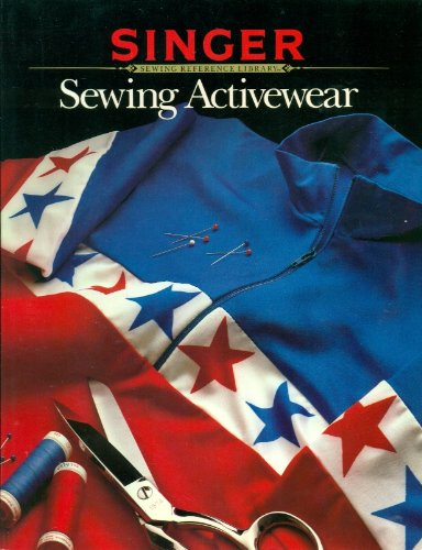Sewing Activewear (Singer Sewing Reference Library)