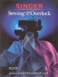 9780865732476: Sewing With an Overlock (Singer Sewing Reference Library)