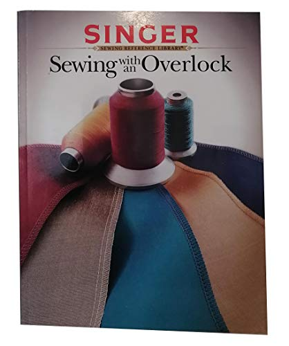 9780865732483: Sewing With an Overlock