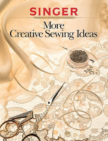 9780865732773: More Creative Sewing Ideas