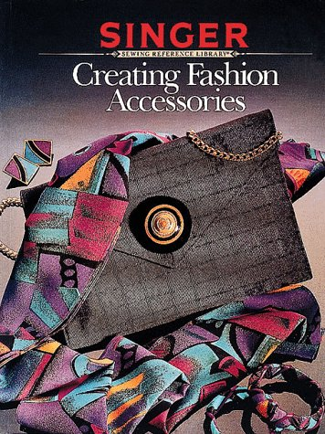 9780865732858: Creating Fashion Accessories