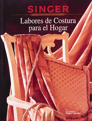 9780865732926: Labores De Costura Para El Hogar/Sewing Projects for the Home (Singer Sewing Library)