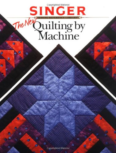 9780865733350: The New Quilting by Machine (Singer)