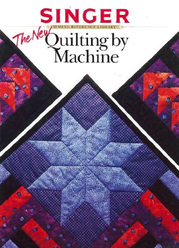 9780865733411: The New Quilting By Machine [Hardcover] by