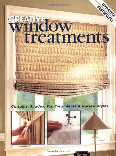 9780865733442: Creative Window Treatments : Curtains, Shades, Top Treatments & No-Sew Styles