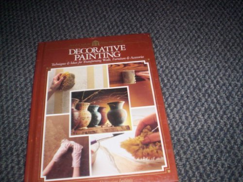 9780865733657: Decorative Painting: 81 Projects and Ideas for the Home
