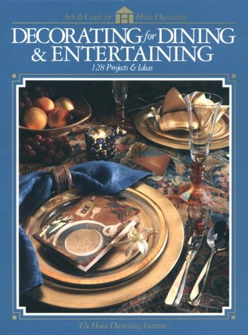Decorating For Dining & Entertaining
