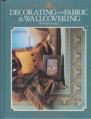 9780865733718: Decorating With Fabric & Wallcovering
