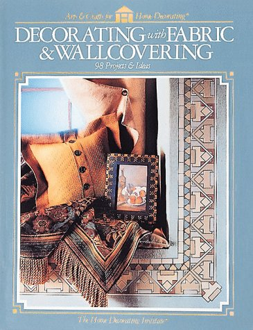 Decorating With Fabric & Wallcovering