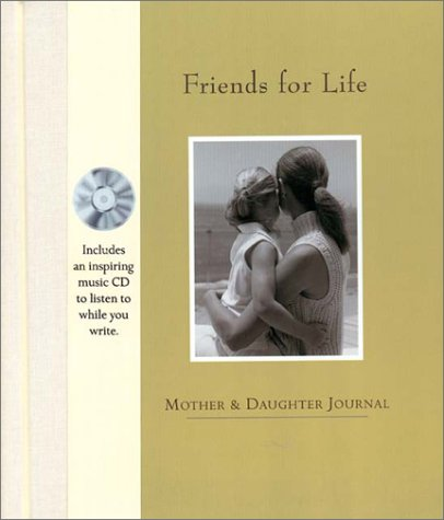 9780865734258: Friends For Life: Mother and Daughter Journal and CD