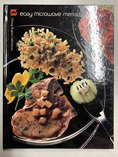 Easy Microwave Menus - Microwave Cooking Library Series: Barbara Methven
