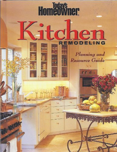 9780865735897: Today's Homeowner Kitchen Remodeling: Planning and Resource Guide