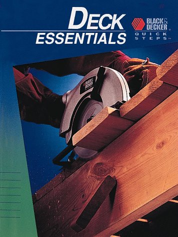 9780865736467: Deck Essentials (Black & Decker Quick Steps)