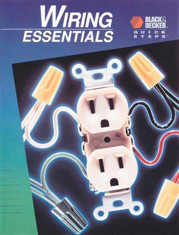 9780865736504: Wiring Essentials (Black & Decker Quick Steps)