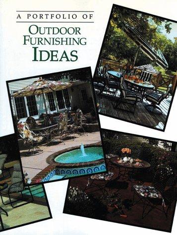 9780865738850: A Portfolio of Outdoor Furnishing Ideas (Portfolio of Ideas)