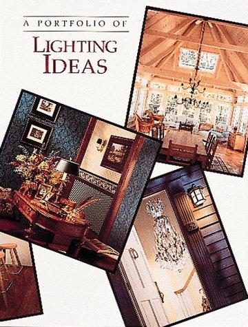 A Portfolio of Lighting Ideas: William B. Jones