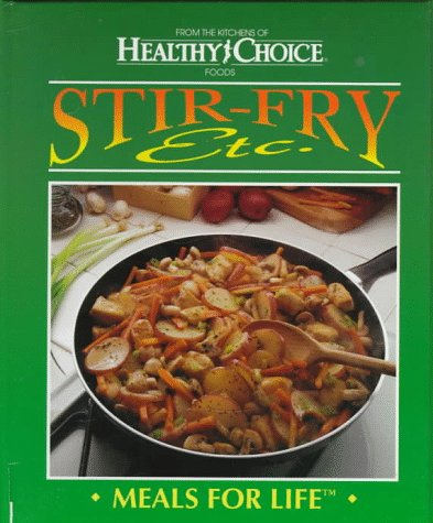 9780865739772: Stir-Fry, Etc.: Meals for Life