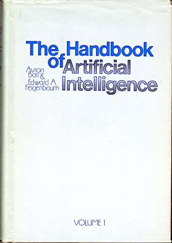 The Handbook of Artificial Intelligence Volume 1