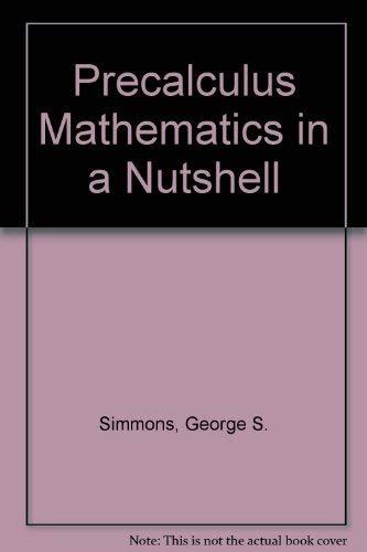 9780865760097: Precalculus Mathematics in a Nutshell