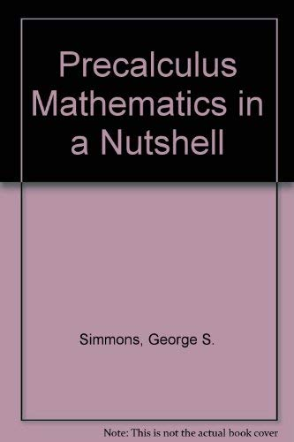 9780865760097: Precalculus Mathematics in a Nutshell