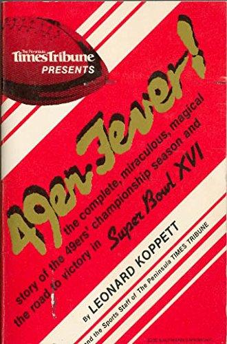 49er Fever: Koppett, Leonard, etc.