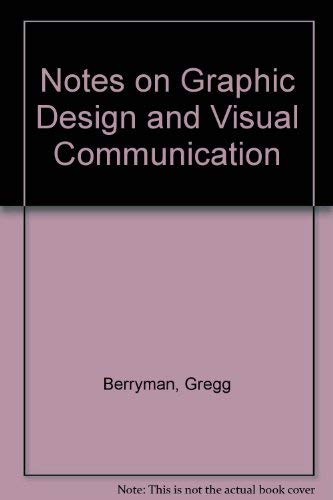 9780865760721: Notes on Graphic Design and Visual Communication