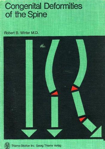 9780865770799: Congenital Deformities of the Spine