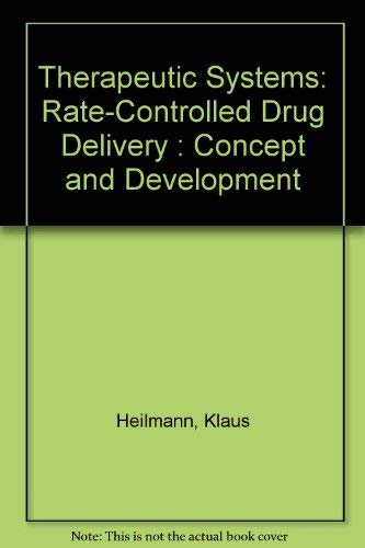 9780865771192: Therapeutic Systems: Rate-Controlled Drug Delivery : Concept and Development