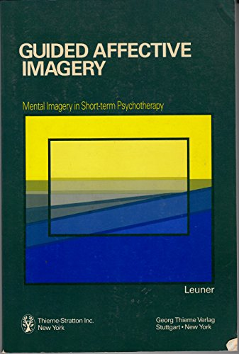 9780865771321: Guided Affective Imagery: Mental Imagery in Short-Term Psychotherapy : The Basic Course