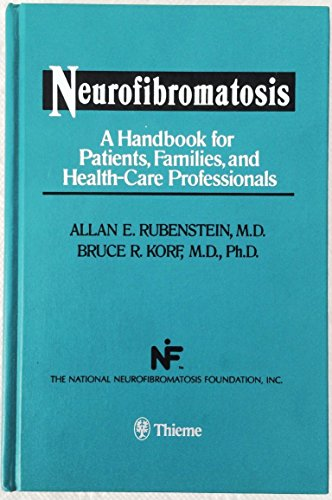 9780865771543: Neurofibromatosis: A Handbook for Patients, Families, and Health Care Professionals