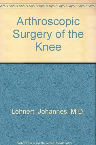 9780865772748: Arthroscopic Surgery of the Knee