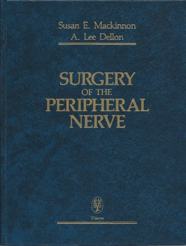 9780865772830: Surgery of the Peripheral Nerve